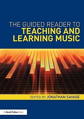The Guided Reader to Teaching and Learning Music