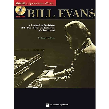 Bill Evans: A Step-by-Step Breakdown of the Piano Styles and Techniques of a Jazz Legend (Keyboard Signature Licks)