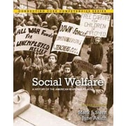 Social Welfare: A History of the American Response to Need (8th Edition)