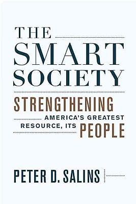 The Smart Society: Strengthening America's Greatest Resource, Its People