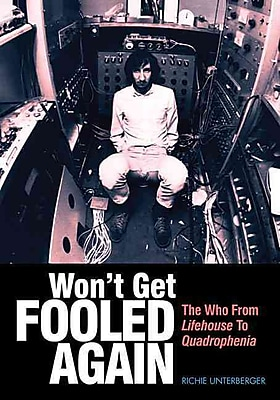 Won't Get Fooled Again The Who From Lifehouse To Quadrophenia (Genuine Jawbone Books)