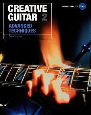 Creative Guitar 2: Advanced Techniques