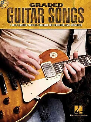 Graded Guitar Songs: 9 Rock Classics Carefully Arranged for Beginning-Level Guitarists