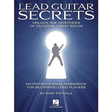 Lead Guitar Secrets Short-Cuts To Playing Great Solos