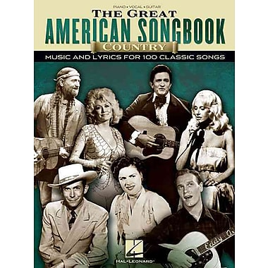 The Great American Songbook - Country: Music and Lyrics for 100 Classic Songs (Piano/Vocal/Guitar)