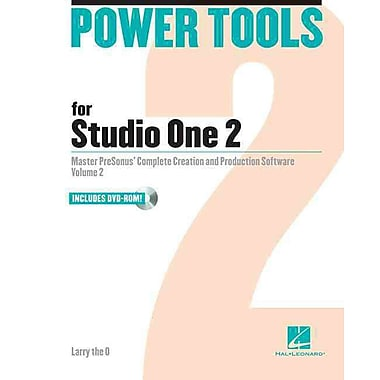 Power Tools for Studio One 2: Volume 2: (Power Tools Series)