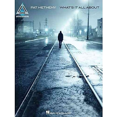 Pat Metheny - What's It All About (Guitar Recorded Versions)