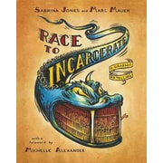 Race to Incarcerate: A Graphic Retelling