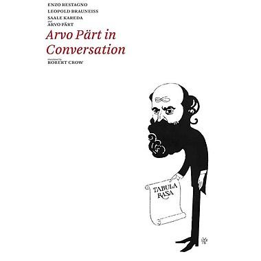 Arvo Part in Conversation (Estonian Literature)