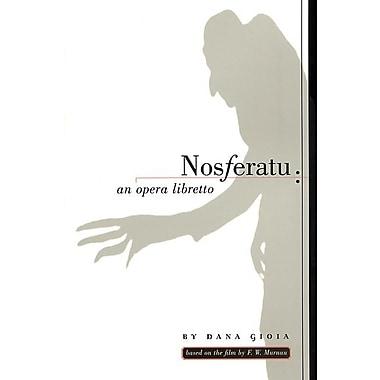 Nosferatu: An Opera Libretto