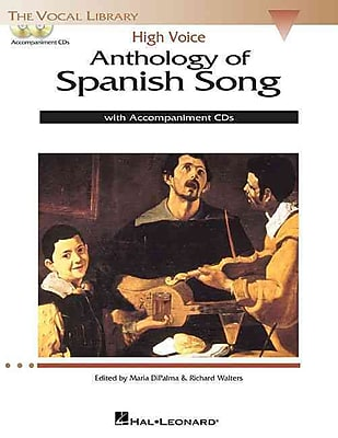 Anthology of Spanish Song: High Voice Edition With 2 CDs of Piano Accompaniments (Vocal Library)