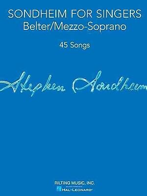 Sondheim for Singers: Belter/Mezzo-Soprano (45 Songs)