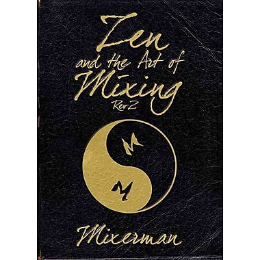 Zen and the Art of Mixing: REV2