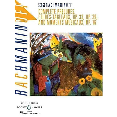 Complete Preludes, Etudes Tableaux and Moments Musicaux, Op. 16