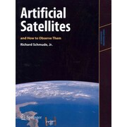 Artificial Satellites and How to Observe Them (Astronomers' Observing Guides)