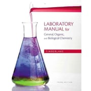 Laboratory Manual for General, Organic, and Biological Chemistry (3rd Edition)