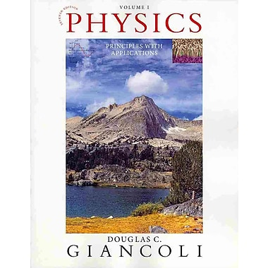Physics: PrinciplePhysics: Principles with Applications Volume I (Chapters 1-15) (7th Edition)