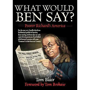 What Would Ben Say?: Poorer Richard's America