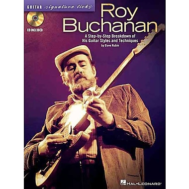 Roy Buchanan - Guitar Signature Licks: A Step-by-Step Breakdown of His Guitar Styles and Techniques
