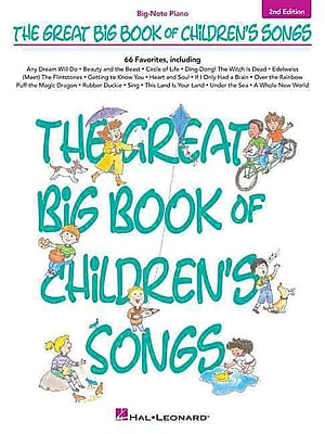 The Great Big Book of Children's Songs - 2nd Edition (Big Note Songbook) (Big-Note Piano)