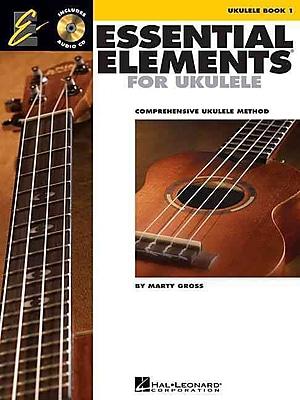 Essential Elements Ukulele Method Book 1: Comprehensive Ukulele Method (Book/CD) (Ukulele Ensemble)