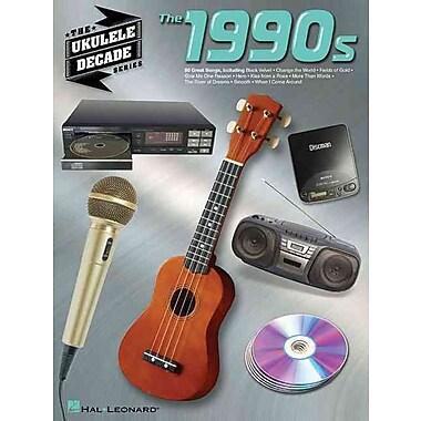 The 1990s: The Ukulele Decade Series