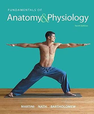 Fundamentals of Anatomy & Physiology (10th Edition)
