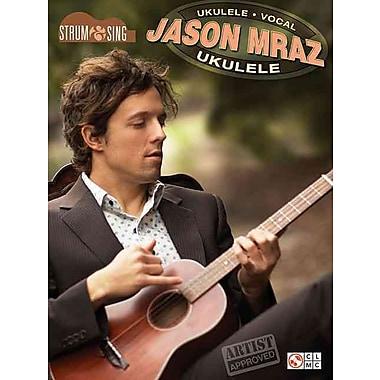 Jason Mraz - Strum & Sing Ukulele