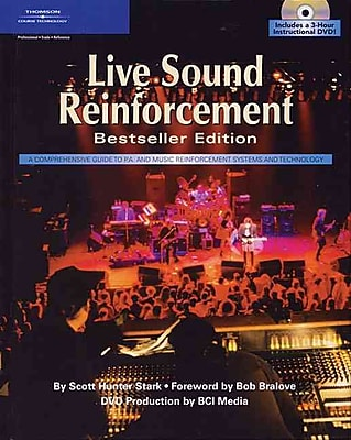 Live Sound Reinforcement, Bestseller Edition (Hardcover & DVD)