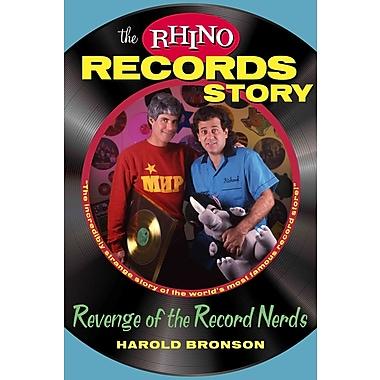 The Rhino Records Story: The Revenge of the Music Nerds