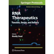 RNA Therapeutics: Function, Design, and Delivery (Methods in Molecular Biology)