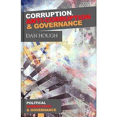 Corruption, Anti-Corruption and Governance (Political Corruption and Governance)
