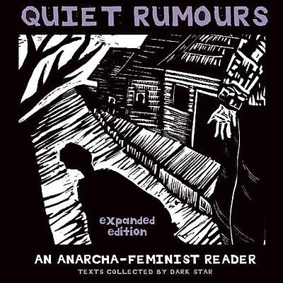 Quiet Rumours: An Anarcha-Feminist Reader