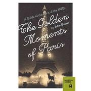 "ATLASBOOKS DIST SERV ""The Golden Moments of Paris"" Guide"