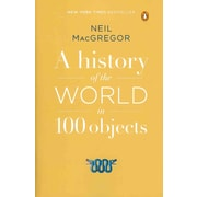 """PENGUIN GROUP USA """"A History of the World in 100 Objects"""" Paperback Book"""