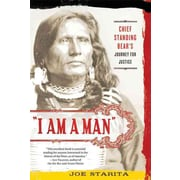 """St. Martin's Press """"I Am a Man: Chief Standing Bear's Journey for Justice"""" Paperback Book"""
