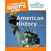 "ALPHA BOOKS® ""The Complete Idiot's Guide to American History"" Paperback Book"
