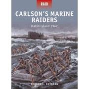 """OSPREY PUB CO """"Carlson's Marine Raiders - Makin Island 1942"""" Book"""