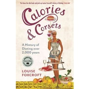 "CONSORTIUM BOOK SALES & DIST ""Calories And Corsets"" Trade Paper Book"