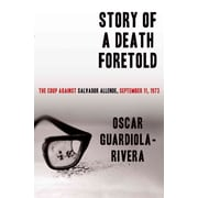 """St. Martin's Press """"Story of a Death Foretold: The Coup Against Salvador Allende..."""" Hardcover Book"""