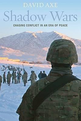 "POTOMAC BOOKS INC ""Shadow Wars: Chasing Conflict in an Era of Peace"" Hardcover Book"