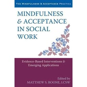 """New Harbinger Publications """"Mindfulness and Acceptance in Social Work"""" Book"""