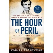 """St. Martin's Press """"The Hour of Peril: The Secret Plot to Murder Lincoln..."""" Paperback Book"""