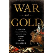 "PERSEUS BOOKS GROUP ""War and Gold"" Hardcover Book"