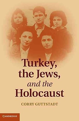 "Cambridge University Press """"Turkey, the Jews, and the Holocaust"""" Hardcover Book"