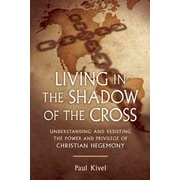 "CONSORTIUM BOOK SALES & DIST ""Living in the Shadow of the Cross"" Book"
