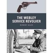 """OSPREY PUB CO """"The Webley Service Revolver"""" Book"""