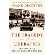 """St. Martin's Press """"The Tragedy of Liberation: A History of the Chinese..."""" Hardcover Book"""