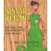 """RUDOLF STEINER PR """"Sistah Vegan"""" Book"""