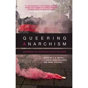 "CONSORTIUM BOOK SALES & DIST ""Queering Anarchism"" Book"